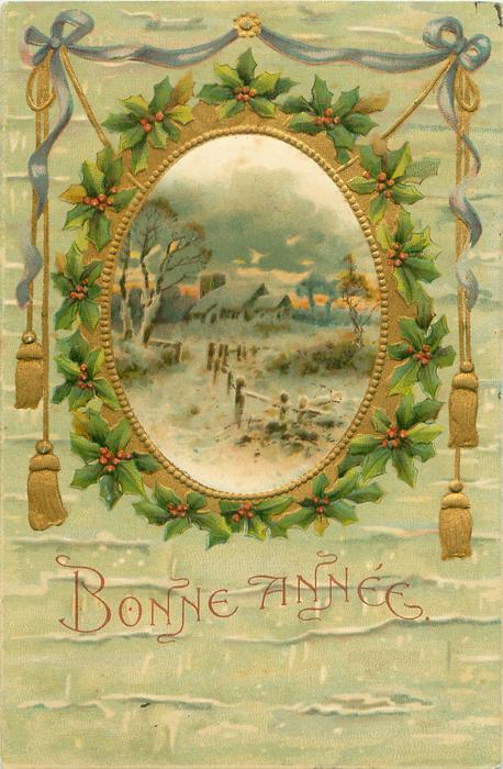 BONNE ANNEE  seasonal design, snow scene, buildings back, prominent fence