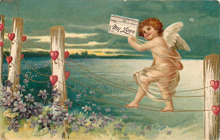 cupid walks left on fence wires carrying telegram MY LOVE  hearts on posts, purple flowers below