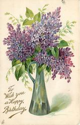 TO WISH YOU A HAPPY BIRTHDAY, purple lilacs in vase