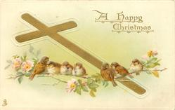 A HAPPY CHRISTMAS sparrows on blossom spray over gilt cross