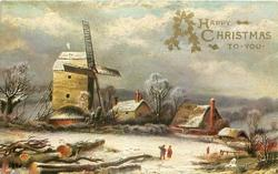 A HAPPY CHRISTMAS TO YOU  three people walking in snow, large windmill at left