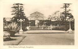 GLASS HOUSE, LALBOUGH