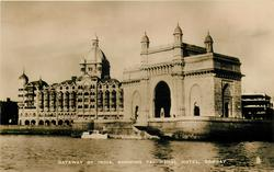 GATEWAY OF INDIA, SHOWING TAJ MAHAL HOTEL