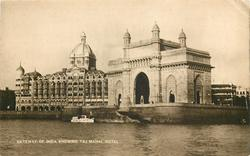 GATEWAY OF INDIA SHOWING THE TAJ MAHAL HOTEL