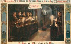 SINGING THE CHRISTMAS HYMNS IN OLDEN DAYS  A HAPPY CHRISTMAS TO YOU  PEACE ON EARTH  GOODWILL TO MEN  choir of monks