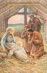 A HAPPY CHRISTMAS Jesus on Mary's lap on straw in stable, being adored by three men