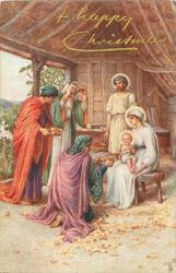A HAPPY CHRISTMAS Jesus on Mary's lap, Three Wise Men present gifts