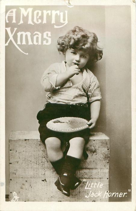 """A MERRY XMAS  """"LITTLE JACK HORNER""""  sitting in his corner"""