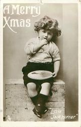 "A MERRY XMAS  ""LITTLE JACK HORNER""  sitting in his corner"