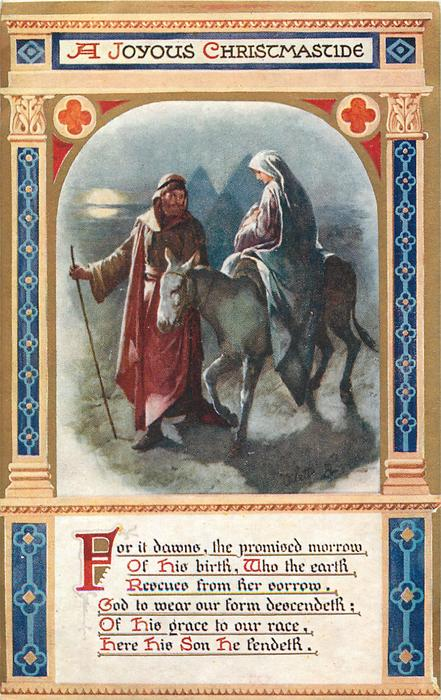 A JOYOUS CHRISTMASTIDE Joseph leads donkey carrying Mary and Jesus