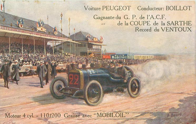 car 22 moves left in front of grandstand  VOITURE PEUGEOT, CONDUCTEUR: BOILLOT, GAGNANTE DU G.P. DE L'A.C.F. DE LA COUPE DE LA SARTHE RECORD DU VENTOUX, MOTEUR 4 CYL.-110/200 GRAISSE AVEC 'MOBILOIL