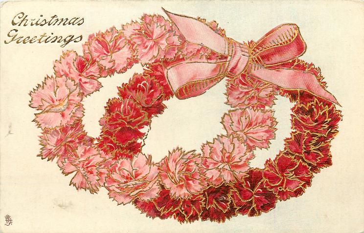 CHRISTMAS GREETINGS  double wreaths of pink carnations tied with pink bow