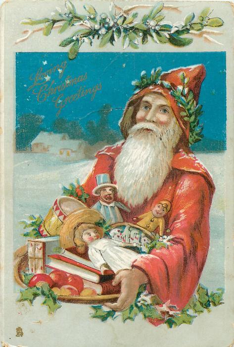 LOVING CHRISTMAS GREETINGS  half length Santa carries trayful of toys, mistletoe above