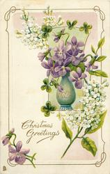 CHRISTMAS GREETINGS  vase of violets, white lilac above & below