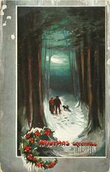 CHRISTMAS GREETINGS  two persons, one with cane, & dog walk away between trees, night scene