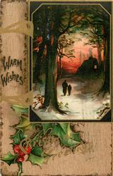 WARM WISHES  inset two people walk through snowy woods to house, red sky, holly below