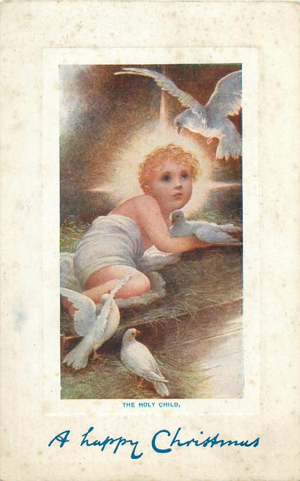 THE HOLY CHILD.  Jesus in manger, four white doves