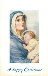THE HOLY CHILD  Mary looks up, Jesus held to her chest