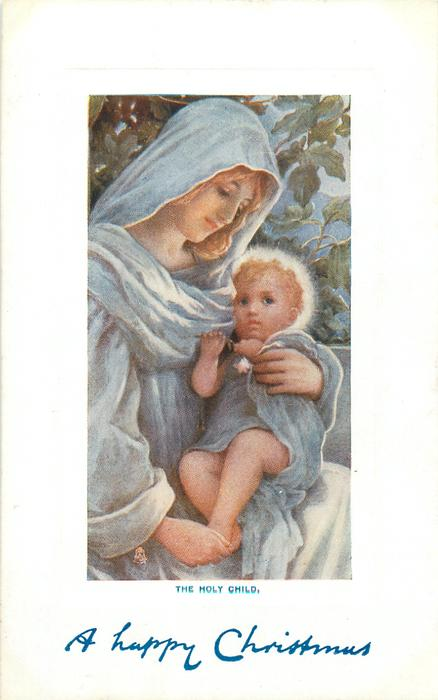 THE HOLY CHILD  Mary looks down at Jesus on her lap