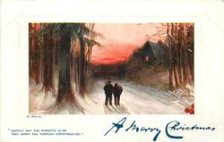 A HAPPY CHRISTMAS    two men walk away in snow , lighted cottge right
