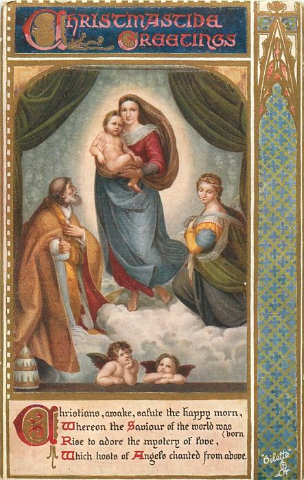 CHRISTMASTIDE GREETINGS   Madonna Sixtina  ( in Eng. Sistine Madonna )