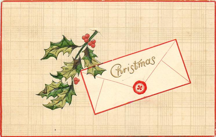 CHRISTMAS  holly leaf left of envelope with nine berries on it, tan background