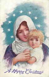 A HAPPY CHRISTMAS  Mary holds blonde Jesus to her chest, eight stars round her head