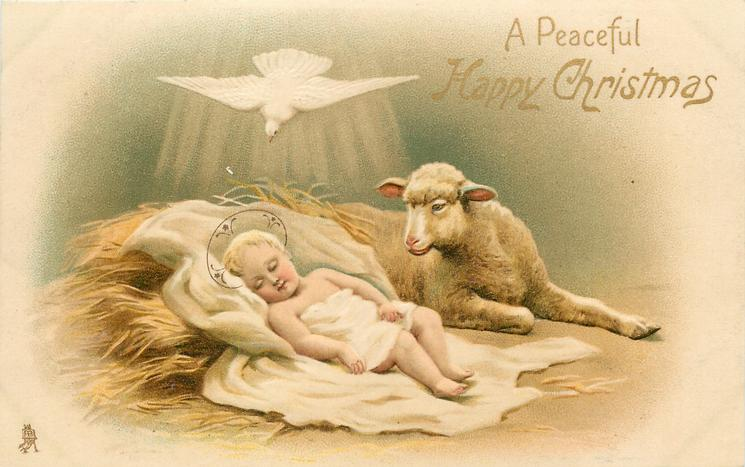 A PEACEFUL HAPPY CHRISTMAS baby Jesus with  lamb, white dove above