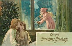 LOVING CHRISTMAS GREETINGS  pink robed Santa watched through window by two children
