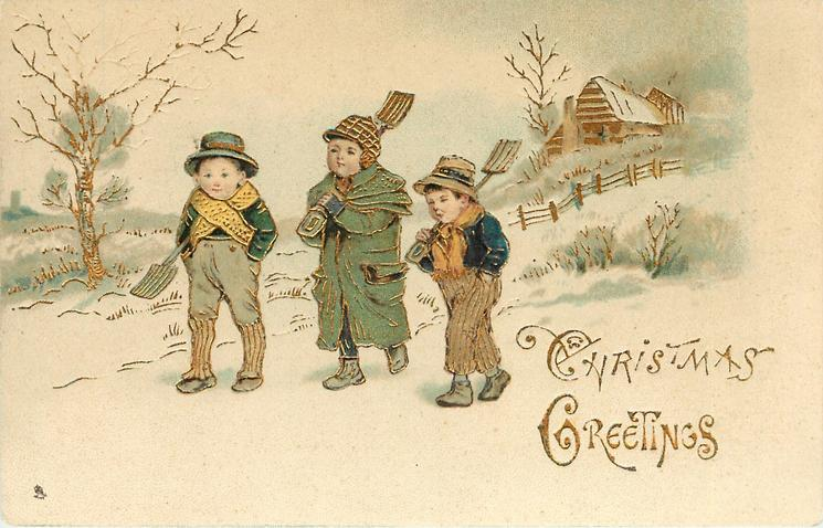 CHRISTMAS GREETINGS, three boys walk front left with shovels