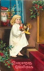 CHRISTMAS GREETINGS  Santa looks through window at girl carrying candle, teddy & doll upstairs