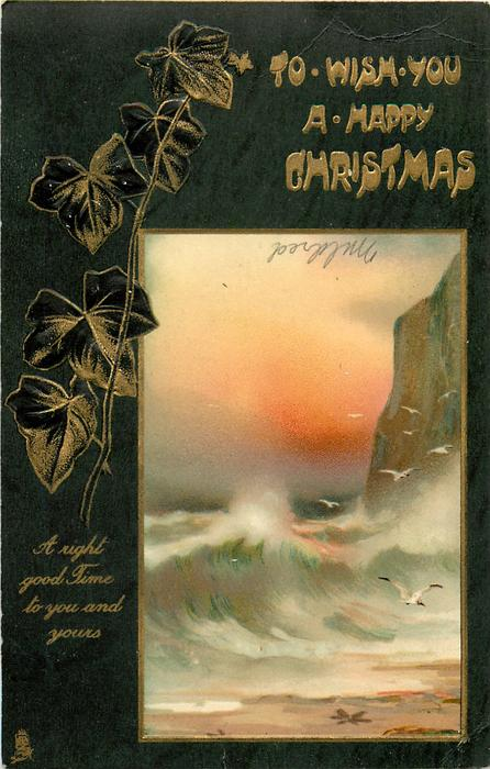 TO WISH YOU A HAPPY CHRISTMAS big waves, cliff right, gulls