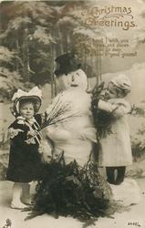 CHRISTMAS GREETINGS  two girls, snowman between them