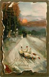 A HAPPY CHRISTMAS  inset  five geese comIng forward on snowy road, two distant people