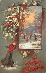 A HAPPY CHRISTMAS  inset skaters on pond, young woman below left, holly & mistletoe