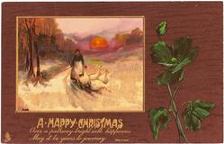 A HAPPY CHRISTMAS  inset goose-girl drives four geese front along snowy road, setting sun behind