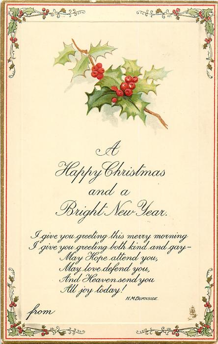 A HAPPY CHRISTMAS AND A BRIGHT NEW YEAR holly top centre, stem right