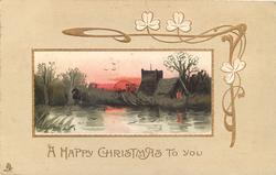 A HAPPY CHRISTMAS TO YOU  inset, church behind water, birds fly, red setting sun