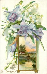 A HAPPY CHRISTMAS  inset, water with prow of boat, house & sky behind , lilies-of-the-valley and purple daffodils above