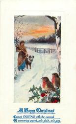 A HAPPY CHRISTMAS  two robins, woman, dog