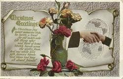 CHRISTMAS GREETINGS  roses in vase, hands across globes