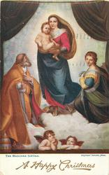 A HAPPY CHRISTMAS  THE MADONNA SIXTINA  (Sistine Madonna in English )