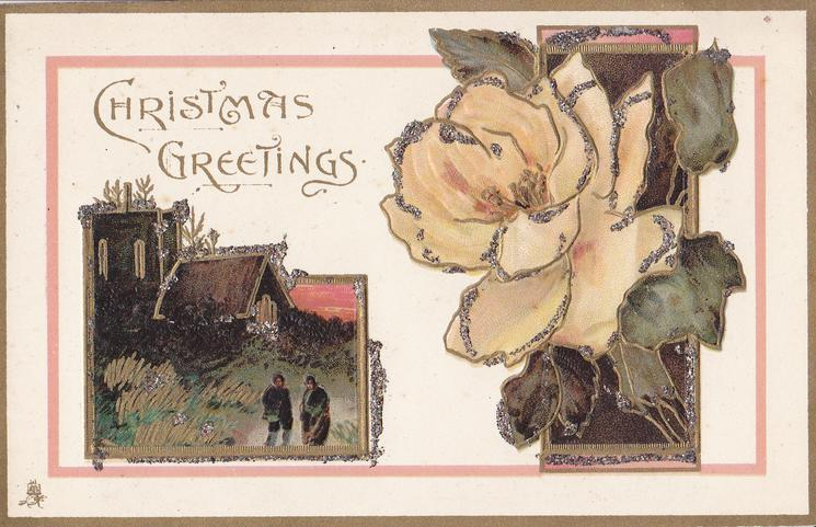 CHRISTMAS GREETINGS  two insets, two people in front of house left, light peach rose right
