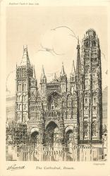 THE CATHEDRAL, ROUEN