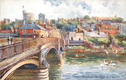 WINDSOR BRIDGE & CASTLE