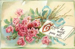 GRACE BE WITH YOU ALL  roses