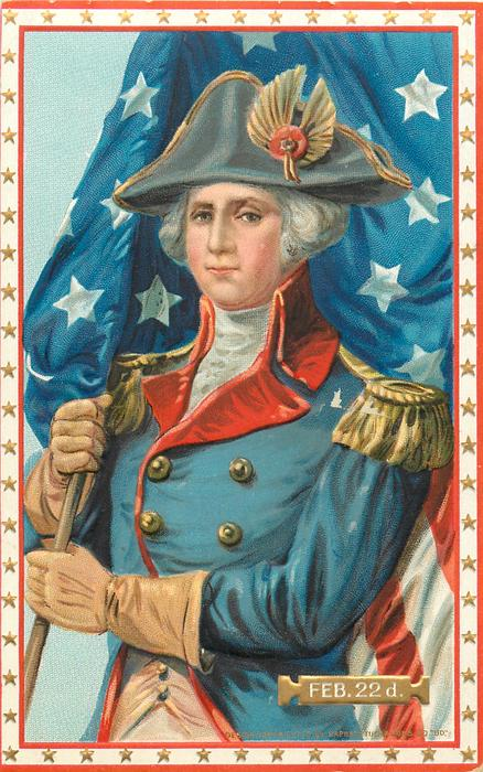 FEB. 22 D.  youthful Washington holds flag over his right shoulder