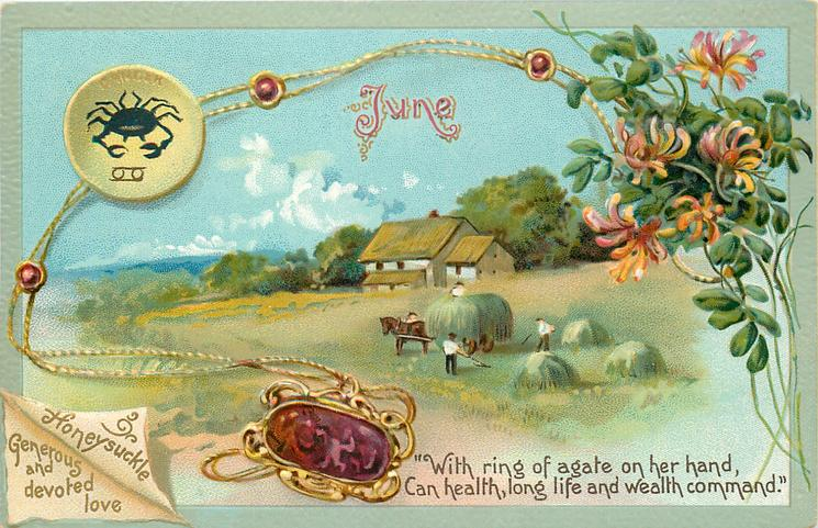 JUNE HONEYSUCKLE GENEROUS AND DEVOTED LOVE CANCER  agate & honeysuckle