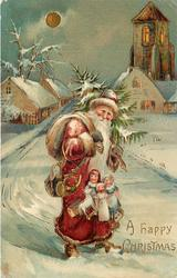 A HAPPY CHRISTMAS, red suited Santa with bag over right shoulder, dolls dangling in front, walks front