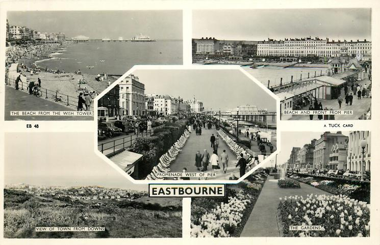5 insets THE BEACH FROM THE WISH TOWER/BEACH AND FRONT FROM PIER/PROMENADE WEST OF PIER/VIEW OF TOWN FROM DOWNS/THE GARDENS